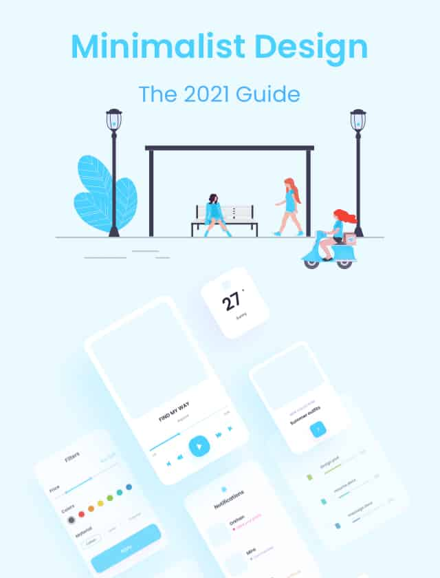 Design Minimalism: The 2021 Guide